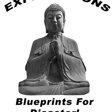 EXPECTATIONS - Blueprints For Disaster! (Black Print) by BWBConcepts