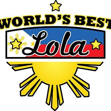 Filipino Design | World's Best Lola by OhBoyLoveIt