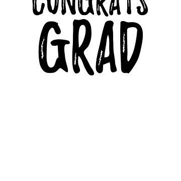 Congrats Grad - 2018 Graduation Gift by activepassion