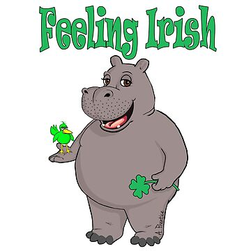 Feeling Irish Hippo Hippopotamus by Hippogal