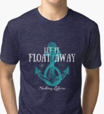 Let it Float Away Tri-blend T-Shirt