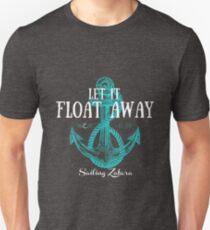 Let it Float Away Unisex T-Shirt
