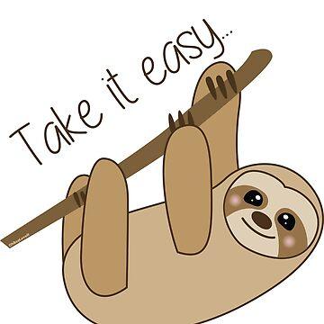 Sloth Design | Take It Easy by OhBoyLoveIt