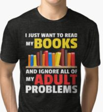 Funny Book Lover Librarian Apparel Tri-blend T-Shirt