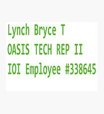 OASIS Tech Rep Lynch Photographic Print