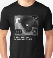 I will see you in the next life (Inverted) Slim Fit T-Shirt