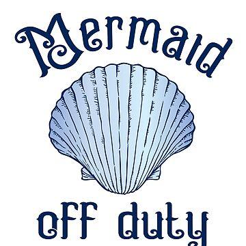 Mermaid Design | Mermaid off Duty by OhBoyLoveIt