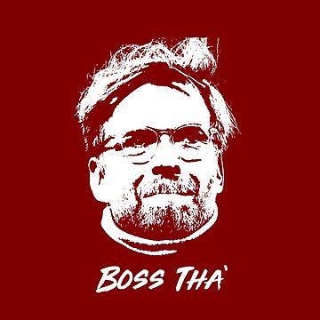 Jurgen Klopp Boss Tha '- Liverpool LFC Design - Fan Gift de ConArtistLFC
