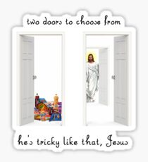 Two Doors, Tricky Jesus Sticker