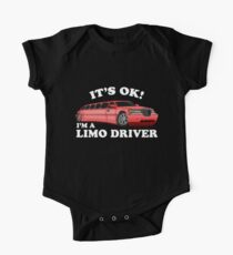 It's OK Im A Limo Driver One Piece - Short Sleeve