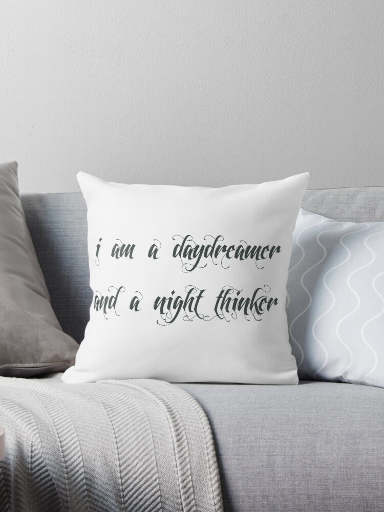 Quot Daydreamer Night Thinker Quot Throw Pillow By