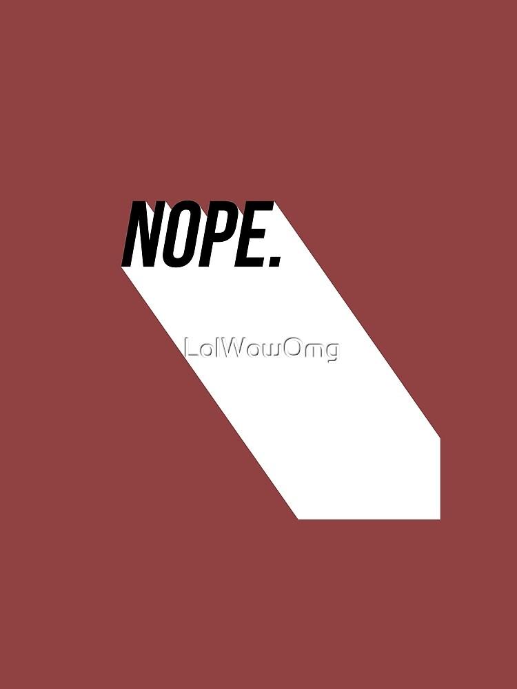 Nope. by LolWowOmg