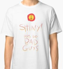 Firefly / Serenity - Shiny, lets be bad guys! Classic T-Shirt