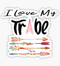 I Love My Tribe Sticker
