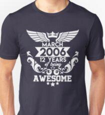 Geboren im März 2006 - 12 Jahre super Slim Fit T-Shirt