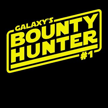 Galaxy's #1 Bounty Hunter by hopography