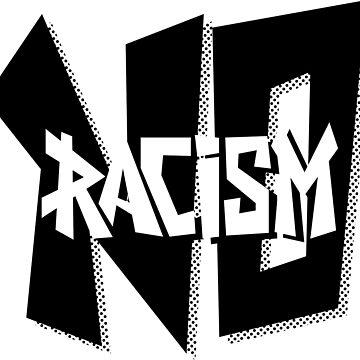 No Racism by Mira-Iossifova