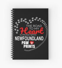 The Road To My Heart Is Paved With Newfoundland Paw Prints - Gift For Passionate Newfoundland Dog Owners Spiral Notebook