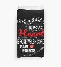Die Straße zu meinem Herzen ist gepflastert mit Pembroke-WaliserCorgi-Tatzen-Drucken - Geschenk für leidenschaftliche Pembroke-Walisercorgi-Hundebesitzer Bettbezug