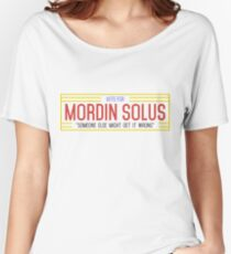 Mordin Solus Campaign Sign Women's Relaxed Fit T-Shirt