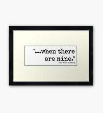 When There Are Nine Framed Print