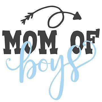 Mom Of Boys by blackcatprints