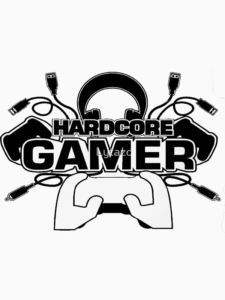 «HARDCORE GAMER» par Lytazo