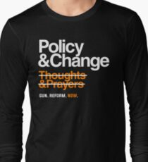 Policy and Change, Gun Reform Now Long Sleeve T-Shirt