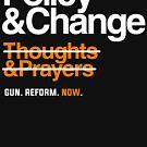 Politik und Veränderung, Waffenreform jetzt von BootsBoots
