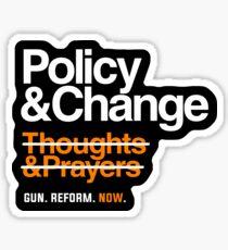 Policy and Change, Gun Reform Now Sticker