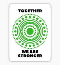 Together We Are Stronger - Dark Green - Dissociative Identity Disorder Merch Sticker