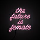 The Future is Female by cafelab