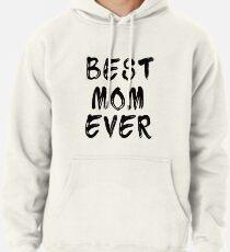 Sudadera con capucha Best Mom Ever