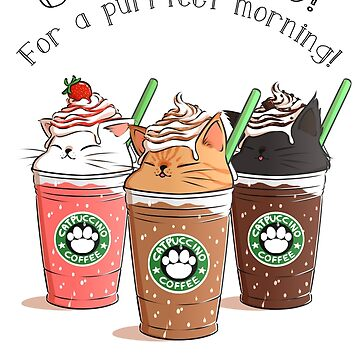 Catpuccino! For a purrfect morning! by amcart