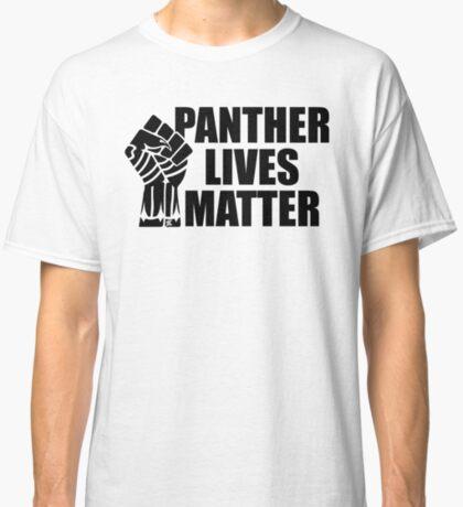Panther Lives Matter [Black Edition] Classic T-Shirt