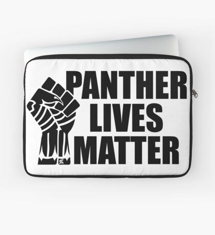 Panther Lives Matter [Black Edition] Laptop Sleeve