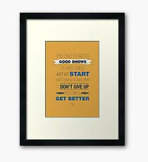 The Road to Good Shows Framed Print