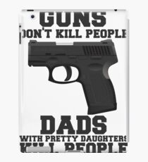 Guns Don't Kill People. Dads Do. iPad Case/Skin