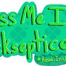 Kiss Me I'm Jacksepticeye by chickyoudontkno