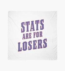 Stats Are For Losers Scarf