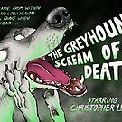 The Greyhound Scream Of Death by Andrew Ledwith