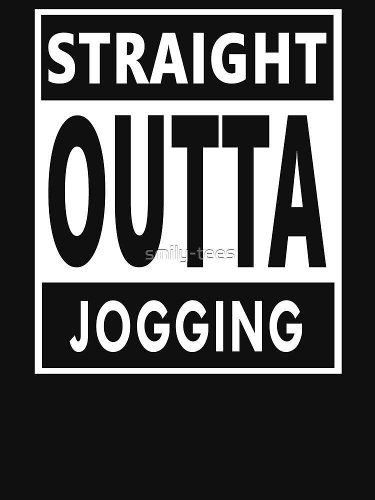 Jogging Jogger Birthday Straight Outta by smily-tees