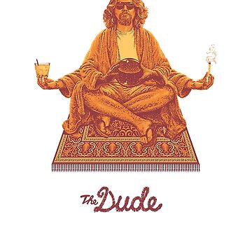 """The Dude"" ABIDE by nikitaryder"