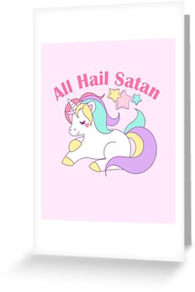 All hail satan death metal pastel rainbow unicorn greeting cards death metal pastel rainbow unicorn by somebody who gives a damn m4hsunfo