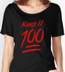 Keep It 100 Women's Relaxed Fit T-Shirt