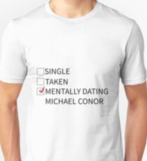Mentally Dating Michael Conor Unisex T-Shirt