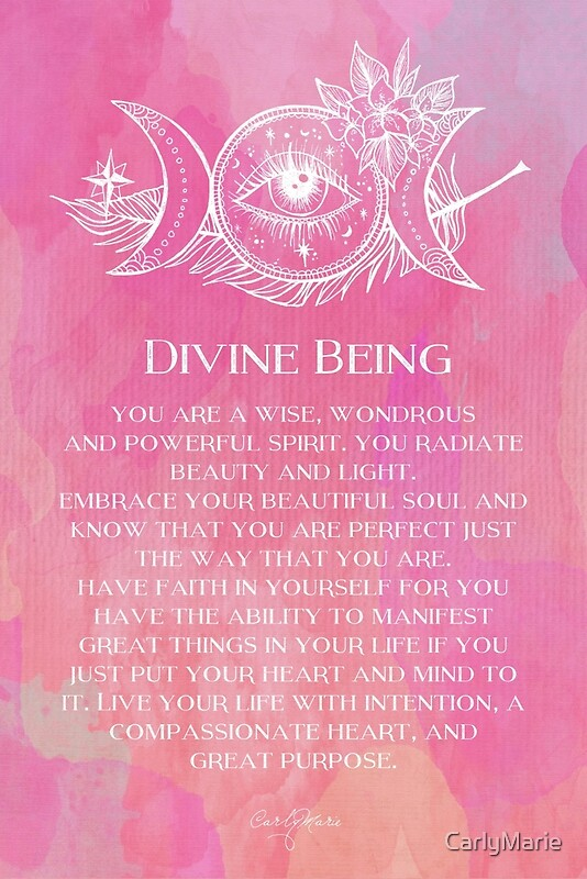 Quot Divine Being Quot By Carlymarie Redbubble