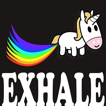 Exhale - Unicorn Fart by CoolApparelShop