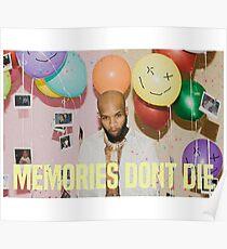 Memories Don't Die Poster