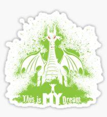 This is MY Dream Sticker